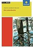 Texte.Medien / Klassische und moderne Literatur: Texte.Medien: Annette von Droste-Hülshoff: Die Judenbuche: Textausgabe mit Materialien