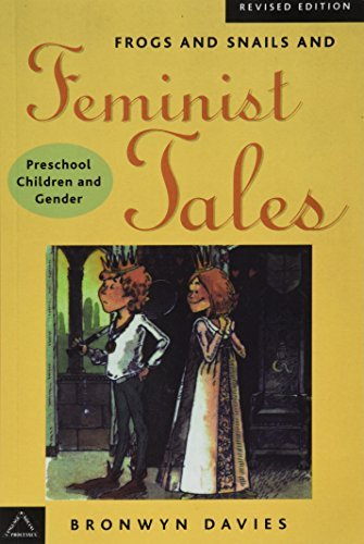 Frogs and Snails and Feminist Tales: Preschool Children and Gender (Language and Social Processes) by Bronwyn Davies (2003-01-06)