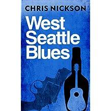 West Seattle Blues: 2 (Laura Benton mystery)