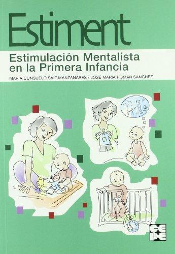 Estimulacion mentalista en la primera infancia (Programas Intervencion Educati)