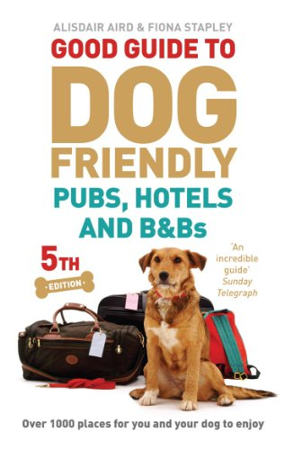 good-guide-to-dog-friendly-pubs-hotels-and-bbs-5th-edition