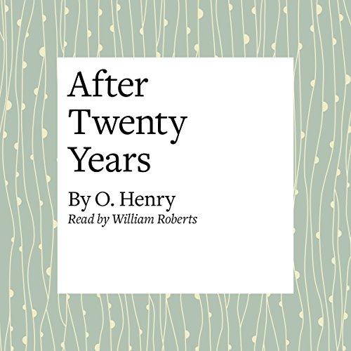 After Twenty Years  Audiolibri