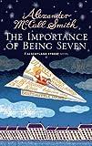The Importance of Being Seven: 44 Scotland Street (44 Scotland Street 6)