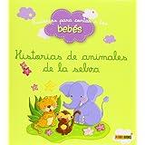 Historias De Animales De La Selva (Historias Para Contar)