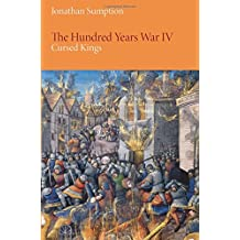 The Hundred Years War, Volume 4: Cursed Kings (Middle Ages)