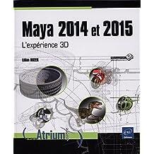 Maya 2014 et 2015 - L'expérience 3D