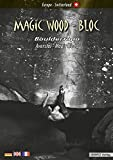 Magic Wood - Bloc: Bouldertopo Averstal - Magic Wood