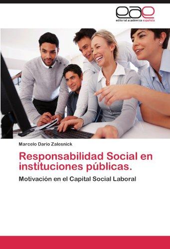 Responsabilidad Social En Instituciones Publicas.