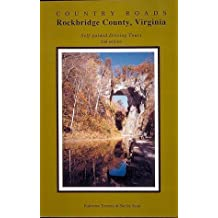 Country Roads : Rockbridge County, Virginia: Self-Guided Driving Tours by Katherine Tennery (1997-01-04)