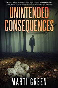 Unintended Consequences (Innocent Prisoners Project Book 1) (English Edition) par [Green, Marti]
