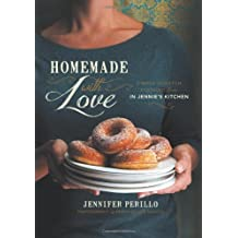 Homemade with Love: Simple Scratch Cooking from In Jennie?s Kitchen by Jennifer Perillo (2013-03-26)