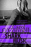 Shark Music: Kathy Mallory: Book Nine