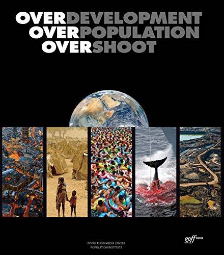 Overdevelopment, Overpopulation, Overshoot por Tom Butler