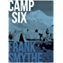 Camp Six: The 1933 Everest Expedition