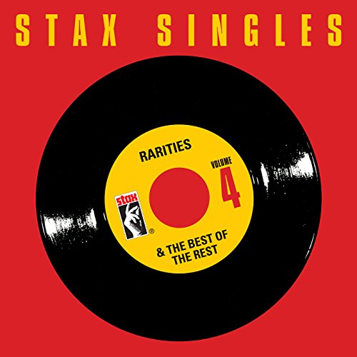 Stax Singles, Vol. 4: Rarities...
