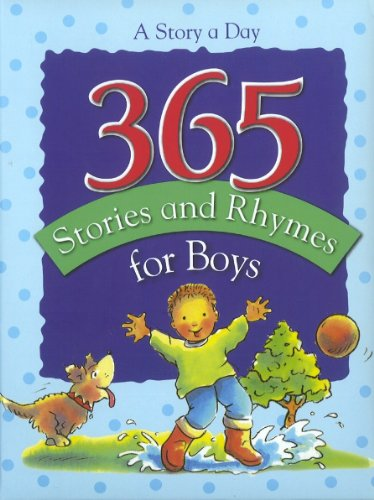 365 Stories and Rhymes for Boys: A Story a Day