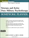 Veterans and Active Duty Military Psychotherapy Homework Planner: (with Download) (PracticePlanners)