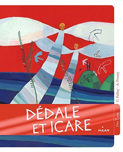 Dédale et Icare Le coffre à histoires French Edition