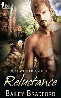 Reluctance (Southwestern Shifters Series Book 9) by [Bradford, Bailey]