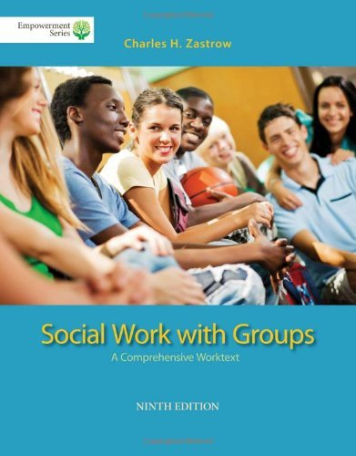 Brooks/Cole Empowerment Series: Social Work with Groups: A Comprehensive Worktext (Book Only) by Charles Zastrow (2014-01-01)
