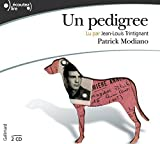 Un Pedigree [ Prix Nobel 2014 ] ; 2 Audio CDs (French Edition) by Patrick Modiano (2009-05-04) - 04/05/2009
