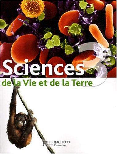 Sciences de la Vie et de la Terre 3e by Marie-Christine Hervé (2008-04-23)