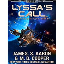 Lyssa's Call - A Hard Science Fiction AI Adventure (The Sentience Wars - Origins Book 4)