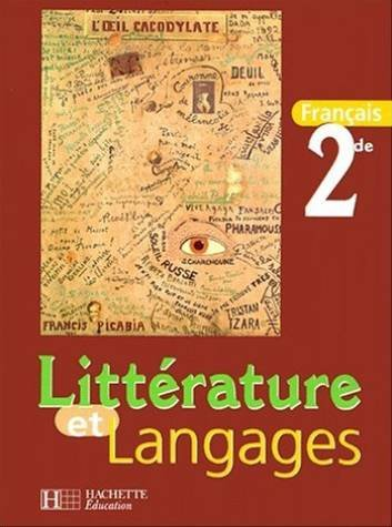 Littérature et langages, seconde. Elève par C. Klein