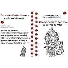 Cacarinette En Provence - Le Secret de Noël