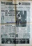 Telecharger Livres PARIS PRESSE L INTRANSIGEANT du 10 12 1969 L OR ATTEINT SON COURS PLANCHER A LONDRES DUHAMEL ANNONCE UNE HAUSSE DES PRIX AGRICOLES LE PREFET DES YVELINES EST MORT CASSIUS CLAY CE NOUVEAU PCTE RUSSO ALLEMAND HAILE SELASSIE M JACQUES BENIA CHARENCLE PREFET DES YVELINES EST MORT (PDF,EPUB,MOBI) gratuits en Francaise