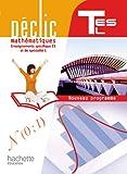 Mathématiques Term ES, L Enseignements spécifique et de spécialité