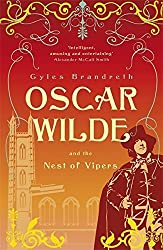 Oscar Wilde and the Nest of Vipers: Oscar Wilde Mystery: 4 by Gyles Brandreth (2011-05-26)