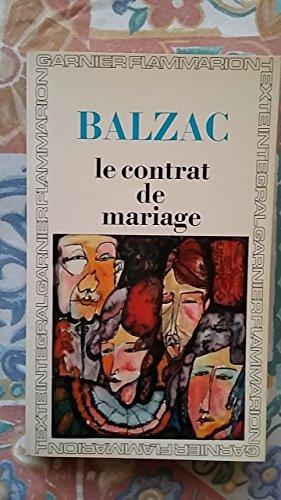 Honoré de Balzac. Le Contrat de mariage : . Chronologie et préface par Pierre Citron