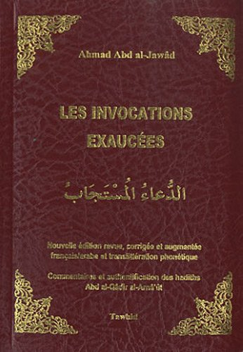 Les Invocations exauces
