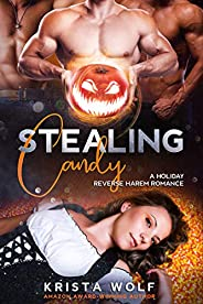 Stealing Candy: A Reverse Harem Romance (English Edition)