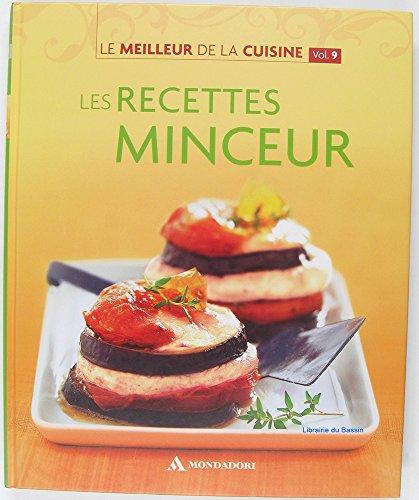 Le meilleur de la cuisine, Volume n°9 Les recettes minceur