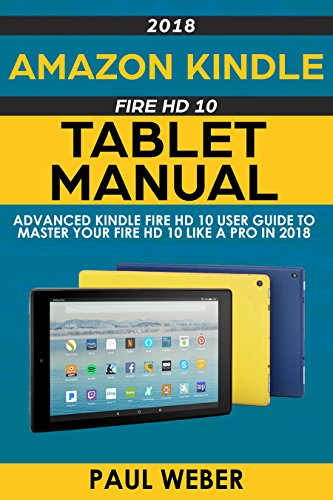 amazon kindle fire hd 10 tablet manual advanced kindle fire hd 10 rh amazon co uk operating manual for kindle fire hd 8 operating manual for kindle fire hd 10