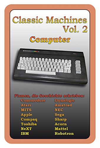 Preisvergleich Produktbild Quartet Classic Machines Vol. 2 - Computer: Retro - Legends - Dream machines - Classic Computers