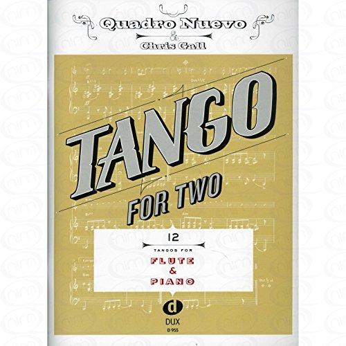 TANGO FOR TWO - arrangiert für Querflöte - Klavier [Noten/Sheetmusic] Komponist : Quadro Nuevo