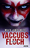 Yaccubs Fluch: Thriller
