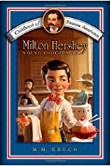 Milton Hershey: Young Chocolatier (Childhood of Famous Americans (Paperback)) Paperback