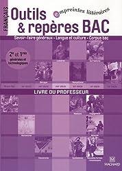 Outils & repères BAC 2e et 1e générales et technologiques : Livre du professeur