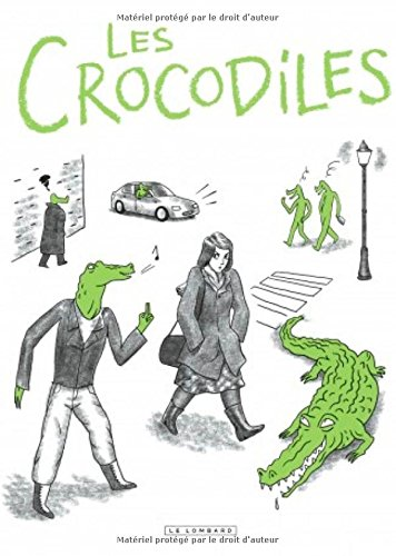 Les crocodiles : témoignages sur le harcèlement et le sexisme ordinaire | Mathieu, Thomas (1984-...). Auteur