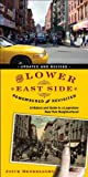 The Lower East Side Remembered and Revisited: A History and Guide to a Legendary New York Neighborhood
