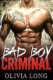 Bad Boy Criminal: The Novel