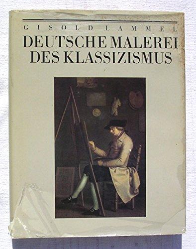Deutsche Malerei des Klassizismus , Bildband, 1986
