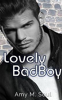 Lovely Bad Boy von [Soul, Amy M.]