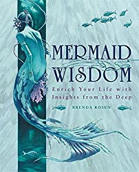 Mermaid Wisdom: Enrich Your Life with Insights from the Deep by Brenda Rosen (2006-11-28)