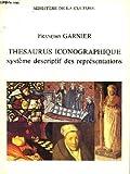 Thesaurus iconographique - Systeme descriptif des représentations