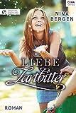 'Liebe zartbitter' von Nina Bergen